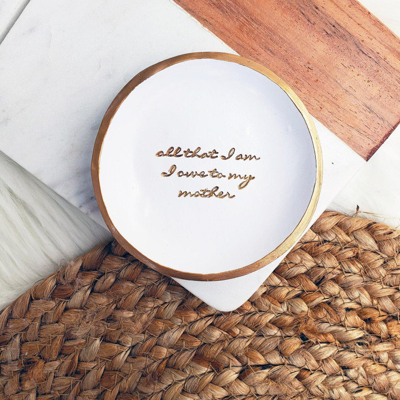 White and gold All That I Am I Owe to My Mother trinket dish