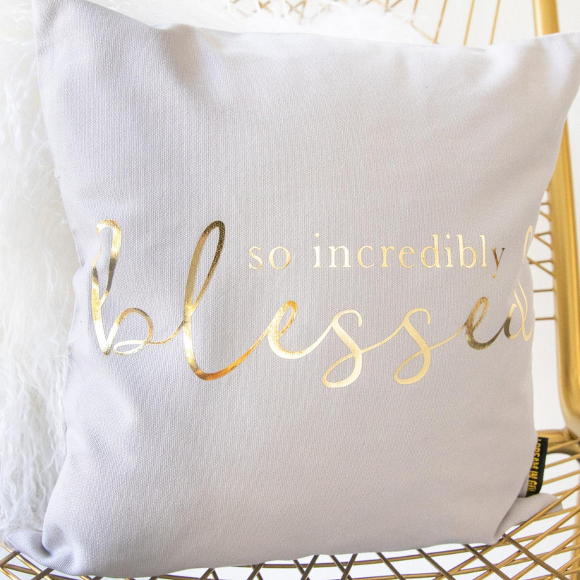 so incredibly blessed throw pillow