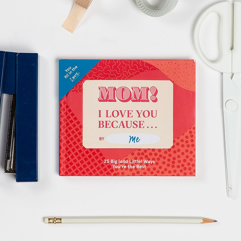 Mom! I love you because... fill-in-the-blanks book