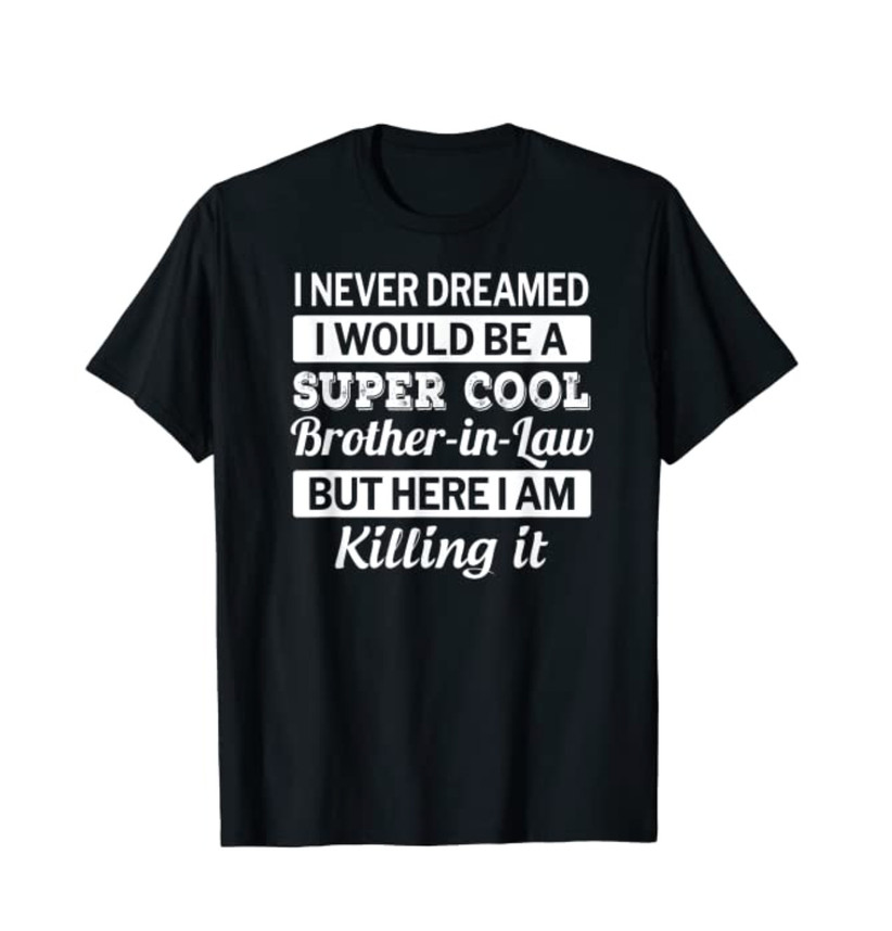 brother in law shirt