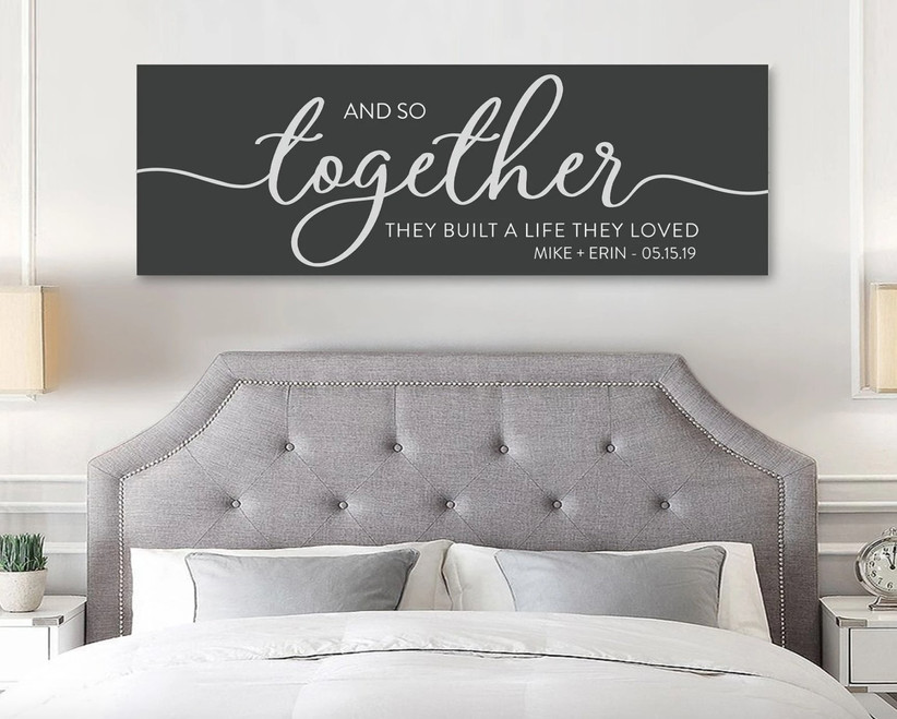 together they built a life together sign