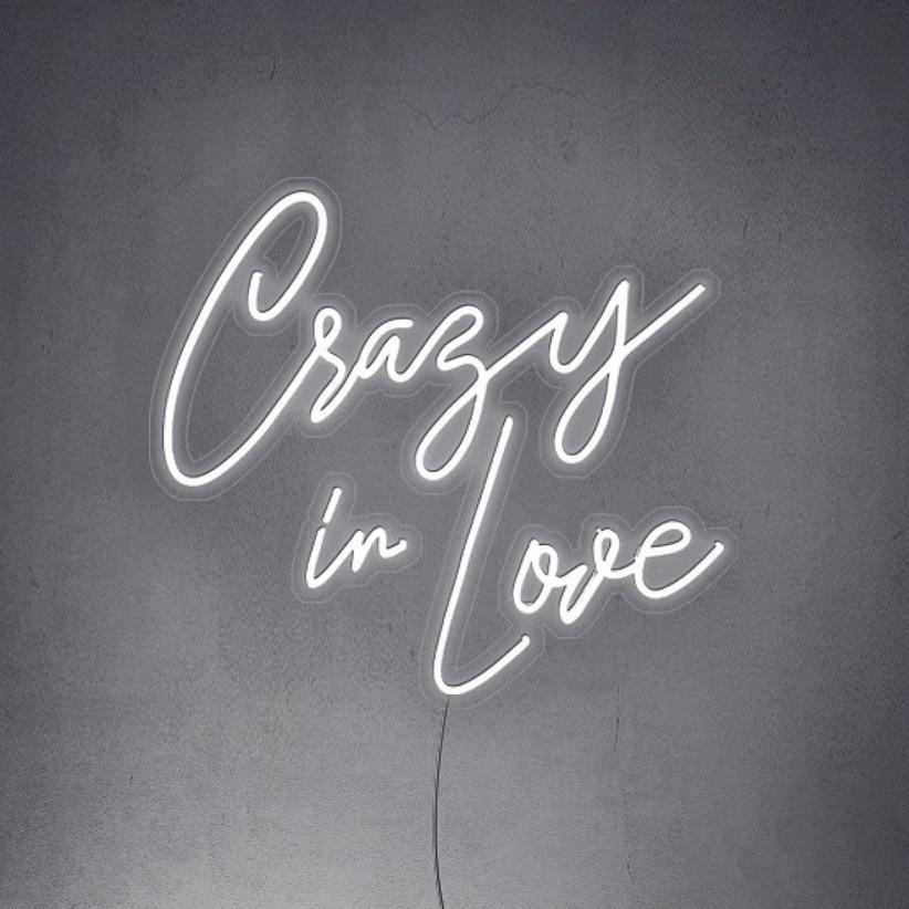 crazy in love neon sign