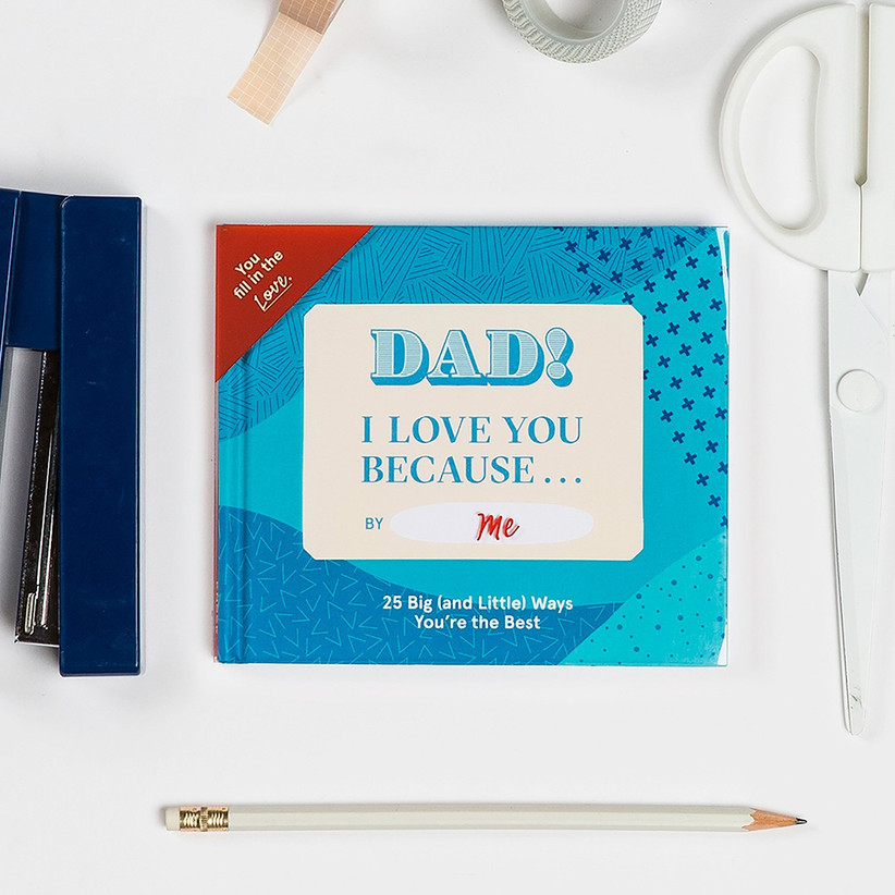 Fill-in-the-blanks Dad I Love You Because book