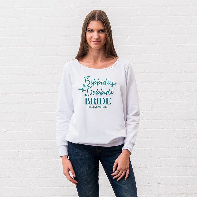 bibbidi bobbidi bride personalized sweatshirt