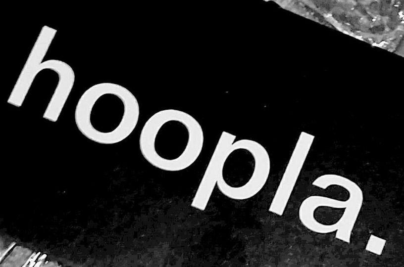 Hoopla. enough said.