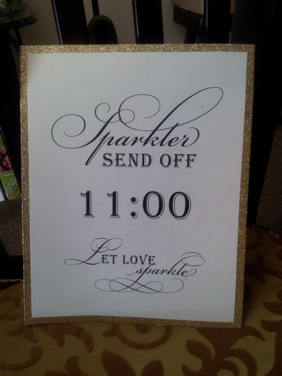 Sparkler send off sign for the reception. White shimmer paper with black ink over a gold glitter...