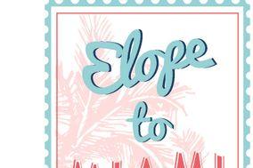 Elope to Miami
