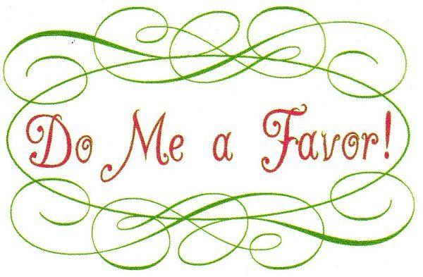 Do Me a Favor!