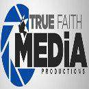 True Faith Media Productions