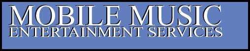 Mobile Music Entertainment