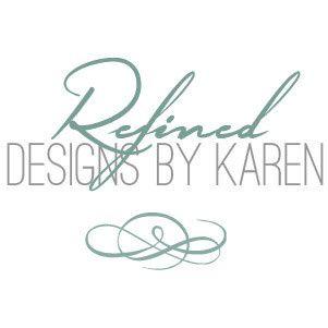 Refined Designs by Karen