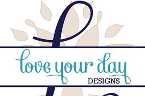 Love Your Day Designs