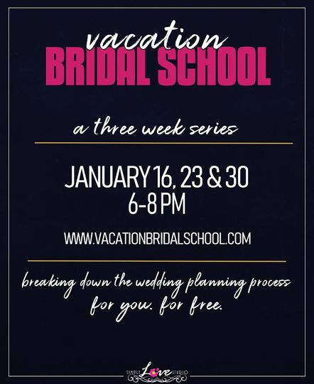 Join us for Bridal School
