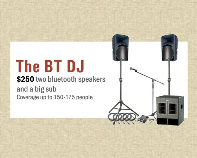 The BT DJ - $250
