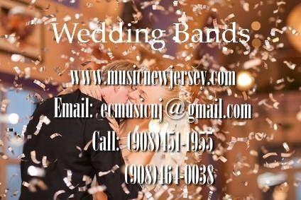 ENTERTAINMENT CONSULTANTS The Finest Musicians and Bands Call:  (908)464-0038, (908)451-1955 Email:...
