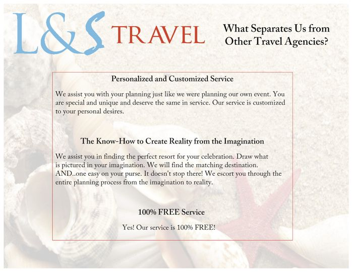 L & S Travel is not like other travel agencies.