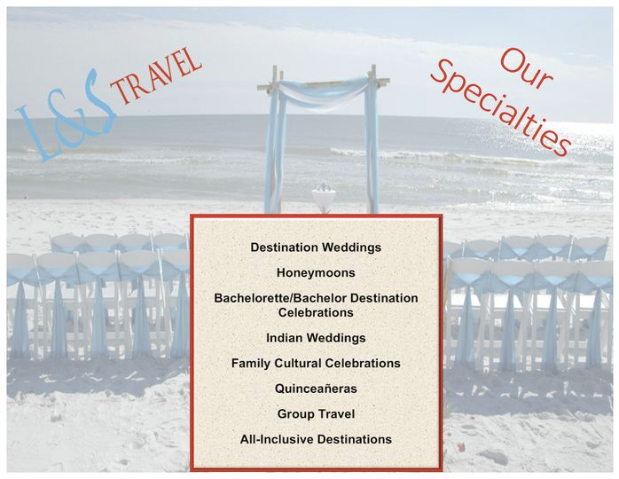 The specialties of L & S Travel.