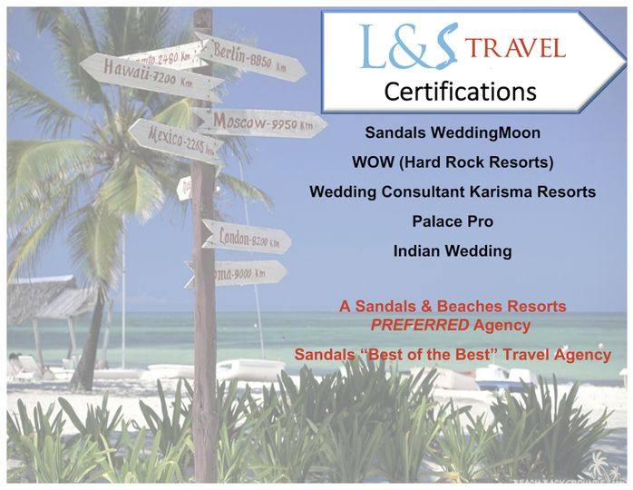 L & S Travel is certified to provide the services we offer.