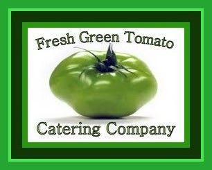 Fresh Green Tomato Catering Company