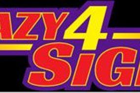Crazy 4 Signs