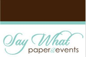 Say What Paper & Events