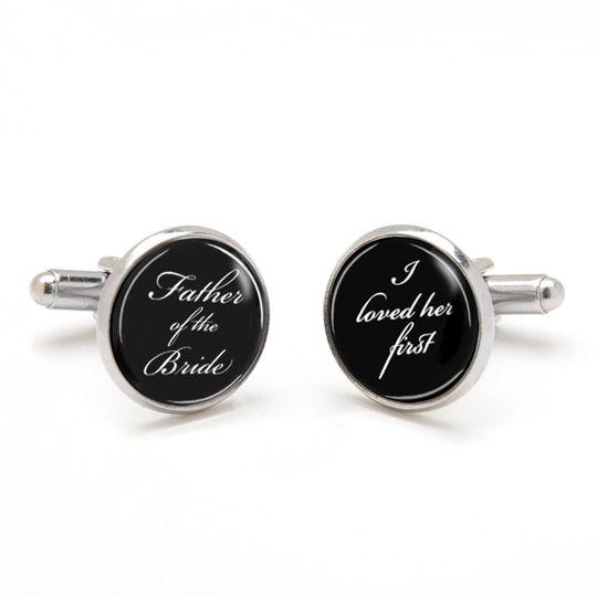 Father of the Bride Cufflinks printed with I loved her first. Perfect sentimental keepsake gift from...