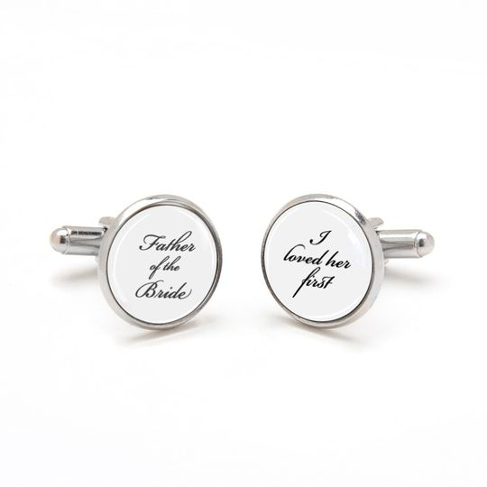 Father of the Bride Cufflinks, I loved her first. Perfect sentimental keepsake gift from bride to...