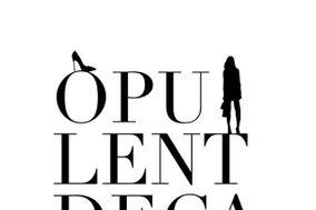 Opulent & Decadent