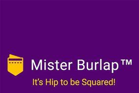 Mister Burlap™