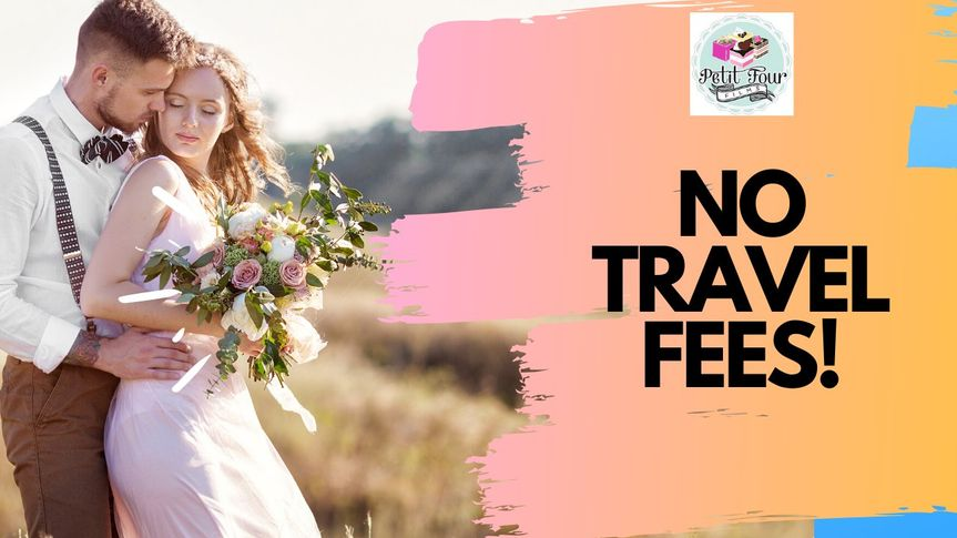 No Travel Fees!