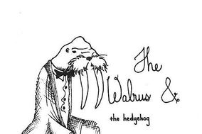 The Walrus and the Hedgehog