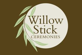 Willow Stick Ceremonies, LLC