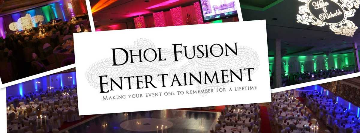 Dholfusion Ent Indian Wedding Dj , Punjabi Dj, Indian Dj