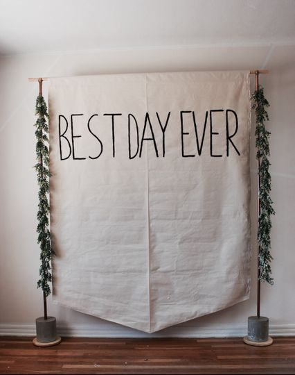 Best day ever banner backdrop
