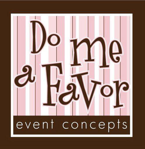 Do Me A Favor Event Concepts