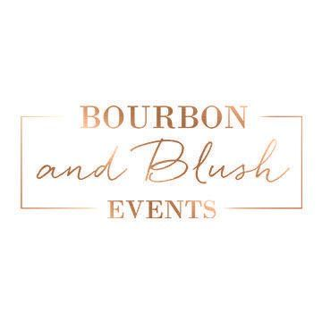 Bourbon and Blush Events