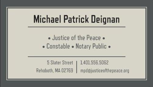 Michael Patrick Deignan, Justice Of The Peace