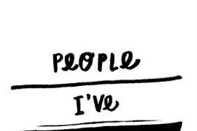 People I've Loved