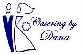 Catering By Dana