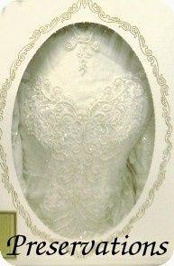 Preserve Wedding Gowns