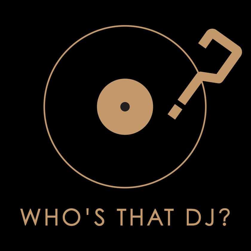 Who's That DJ?