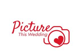 Picture This Wedding