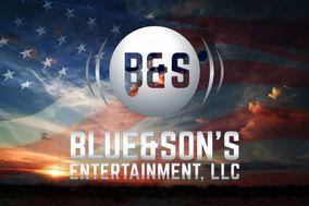 Blue & Son's Entertainment, LLC