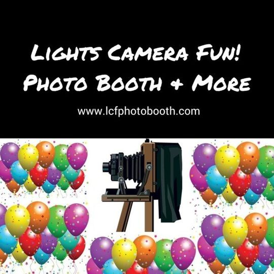 Lights Camera Fun! Photo Booth & More
