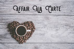 Affair Ala Carte