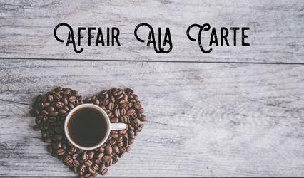 Affair Ala Carte