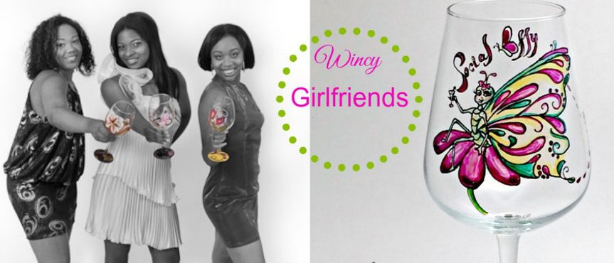Wincy Girlfriends is a fun and creative collection of hand painted wine glasses. They express...