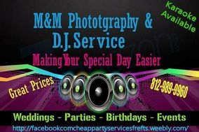 M&M Photograghy / DJ Service