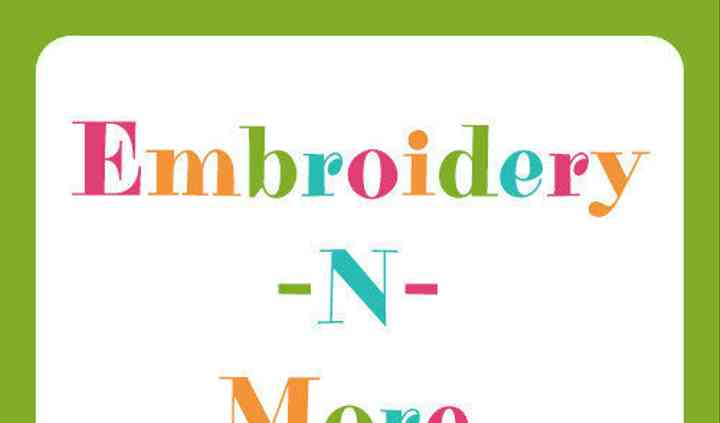 Embroidery-N-More BY JAC