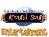 All Around Sound Entertainment Disc Jockeys & Karaoke